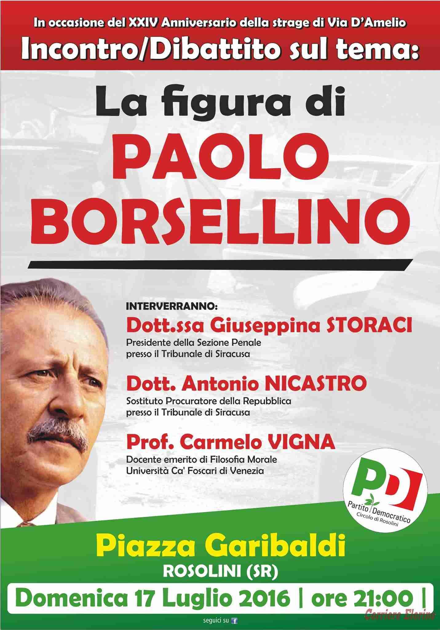 """""""La figura di Paolo Borsellino"""", domenica 17 luglio l'incontro dibattito organizzato dal Partito Democratico, circolo di Rosolini"""