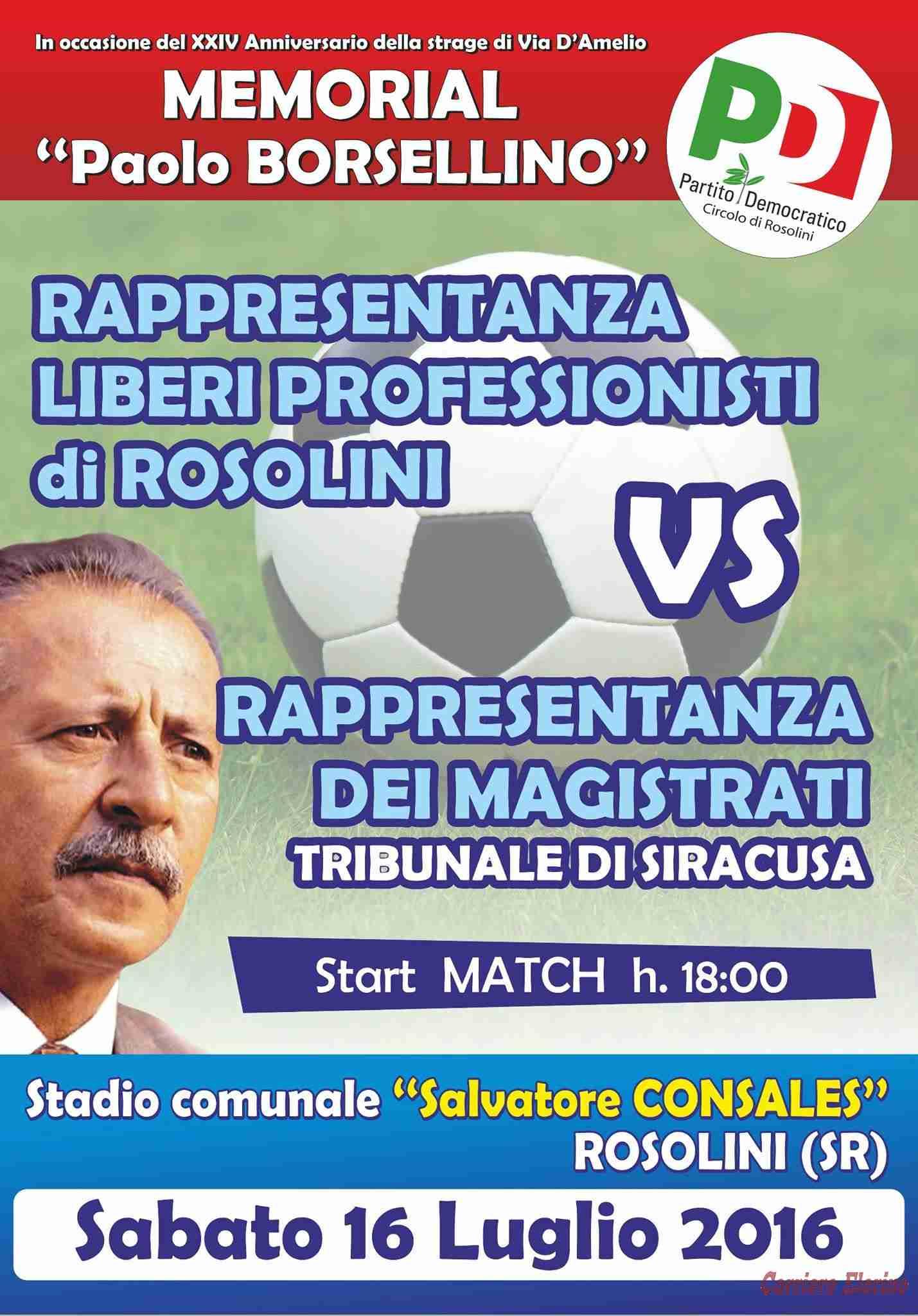 """Sabato 16 luglio al """"S. Consales"""" di Rosolini il """"Memorial Paolo Borsellino"""""""