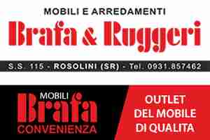 Brafa & Ruggeri arredamento a ROSOLINI