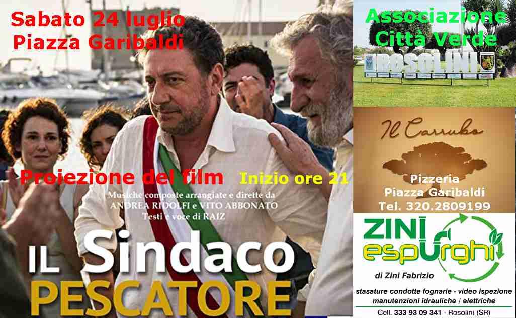 """""""Il Sindaco Pescatore"""", sabato sera in piazza Garibaldi la proiezione del film: """"Che sia da esempio per i nostri politici"""""""